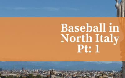 European Baseball Road Trip, Part 3: Bologna & Milan