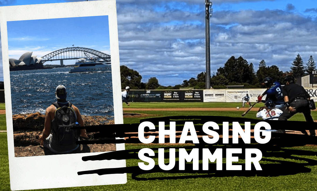 Chasing Summer – Playing ball year round over