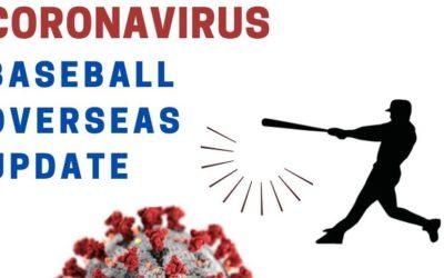 Coronavirus; Baseball Overseas Updates